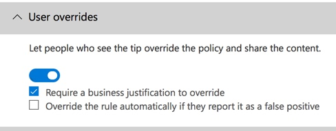 Unable to Turn Off User Overrides in Office 365 DLP Policies