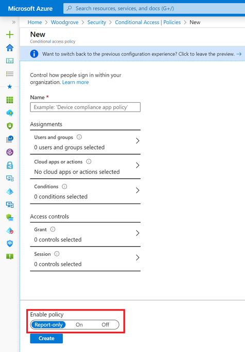 Report-only mode for Azure AD Conditional Access Policies is now generally available