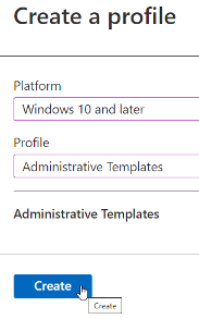 Intune policies configuration create a profile